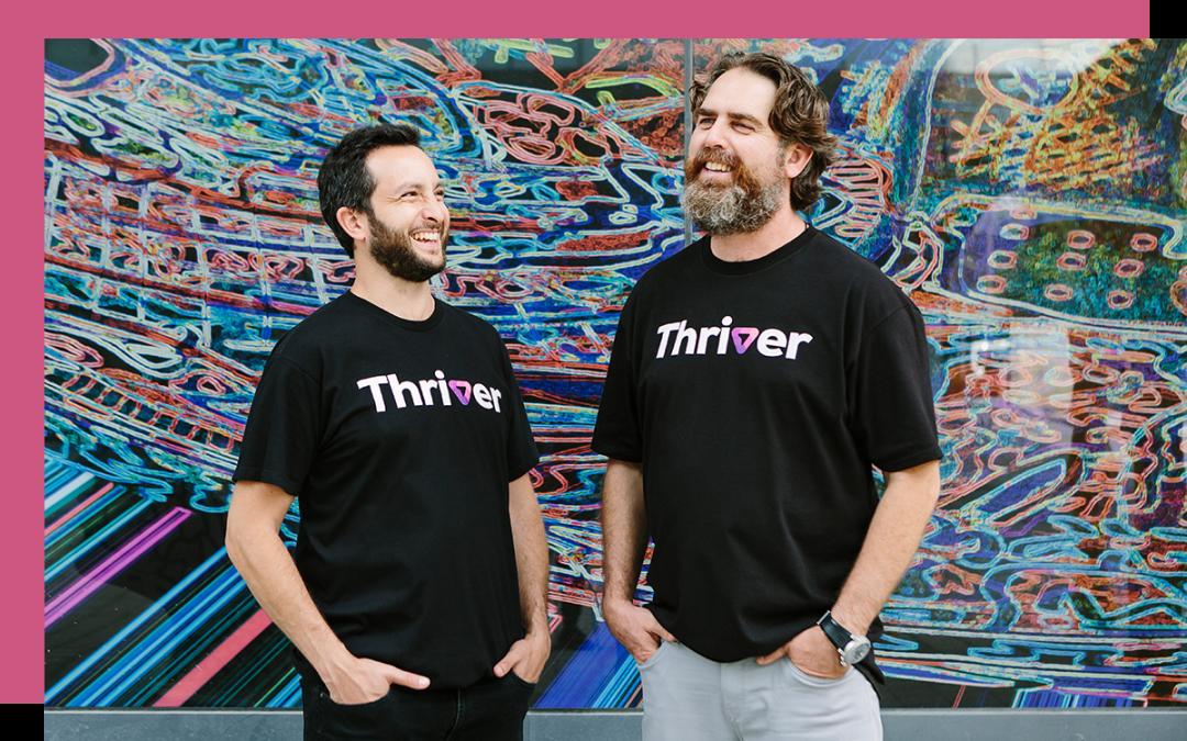 Eran Henig and Yishay Waxman - cofounders of Thriver